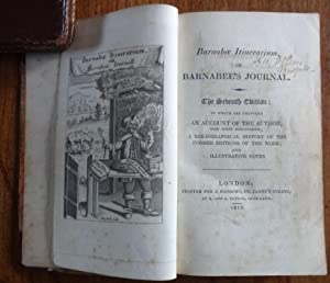 Barnabae itinerarium, or, Barnabee s journal. To which are prefixed an account of the author, now...