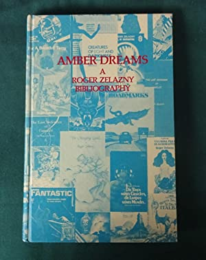 Amber dreams: a Roger Zelazny bibliography. Compiled by Daniel J. H. Levack. With annotations by ...