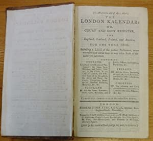 The London kalendar: or, Court and City Register, for England, Scotland, Ireland, and America, fo...