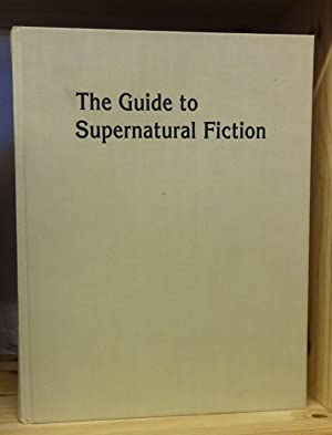 The guide to supernatural fiction: a full description of 1,775 books from 1750 to 1960, including...