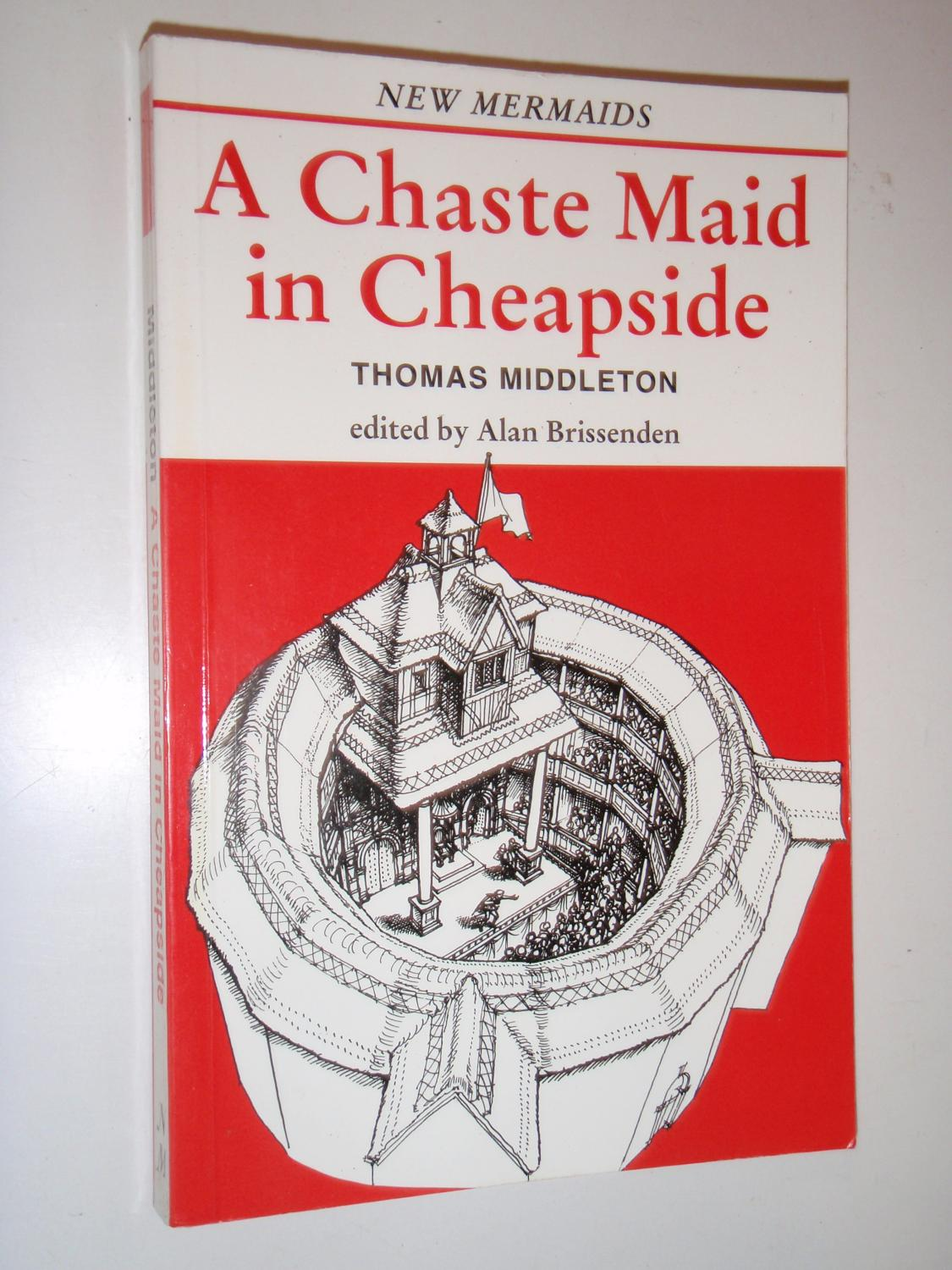 the lies illusions and deceptions of sir walter and prospero in thomas middletons a chaste maid in c Page iii lectures on the dramatic literature of the age there was sir thomas north the song come live with me and be my love, to which sir walter.