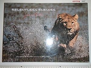 Relentless Enemies : Lions and Buffalo: Joubert, Dereck; Joubert,