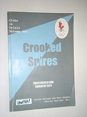 Crooked Spires: Chesterfield and Coventry City: Rowland, George; Ashmore, Mark