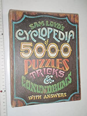 Sam Loyd's Cyclopedia of 5,000 Puzzles Tricks: Loyd, Sam
