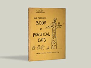 Old Possum's Book of Practical Cats -: T.S Eliot