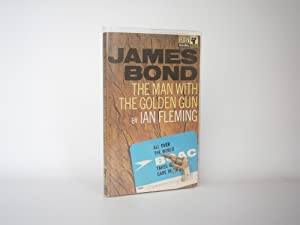 The Man with the Golden Gun -: Ian Fleming