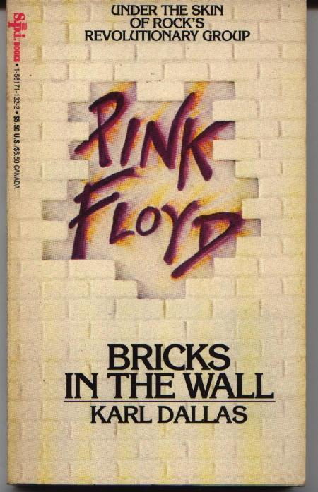 Pink Floyd - Bricks In The Wall by Dallas, Karl: S. P. I. Books ...