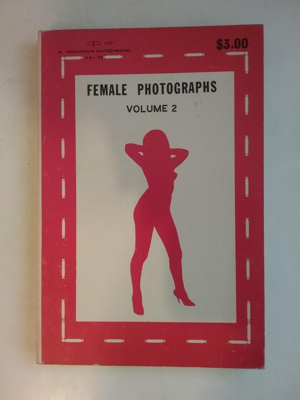 Female Photographs Volume Vol 2 Two II Smut Tawdry Unshaven