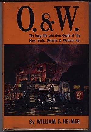 O & W - O. & W.: Helmer, William F.