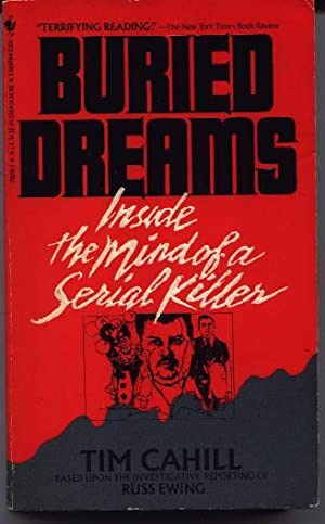 Buried Dreams - Inside The Mind Of A Serial Killer