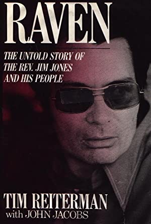 Raven - The Untold Story Of The Rev. Jim Jones And His People
