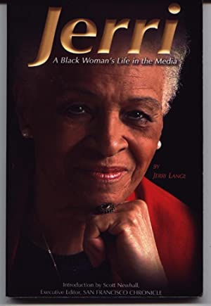 Jerri - A Black Woman's Life In The Media