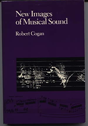 New Images Of Musical Sound: Cogan, Robert