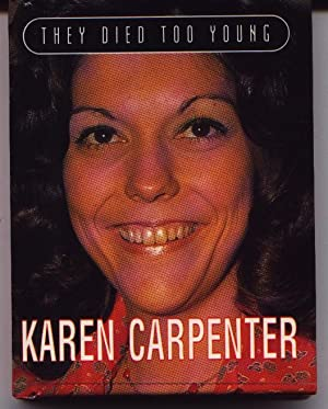 They Died Too Young - Karen Carpenter