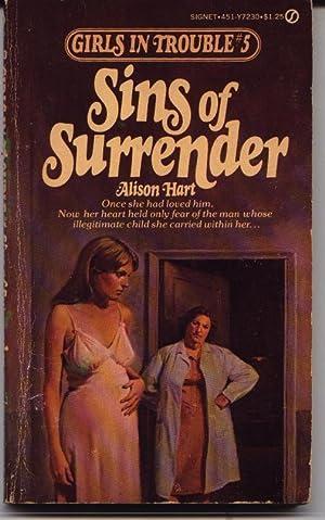 Sins Of Surrender - Girls In Trouble: Hart, Alison (Girls