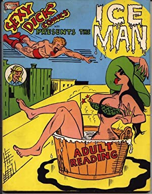 Sexy Dick Comics Presents The Ice Man: Comics - Cartoons