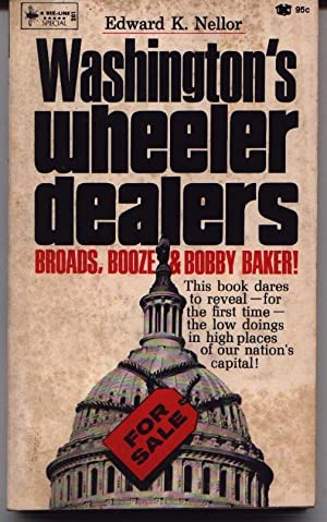 Washington's Wheeler Dealers