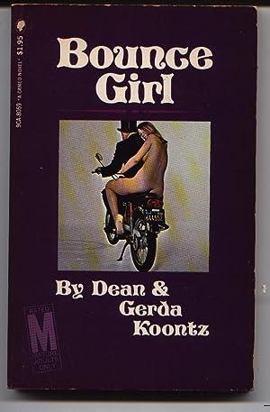 Bounce Girl: Koontz, Dean R.