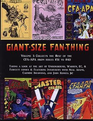 Giant Size Fan Thing - Number # 3 Three III - CFA-APA: CFA-APA (R.Gary Land - Editor) (EC Comics) (...