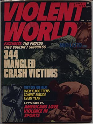 Violent World Magazine - Volume 1 One I Number # 3 Three III