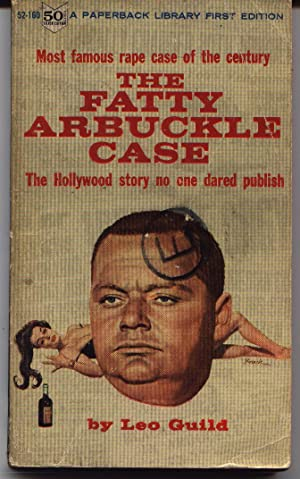 The Fatty Arbuckle Case