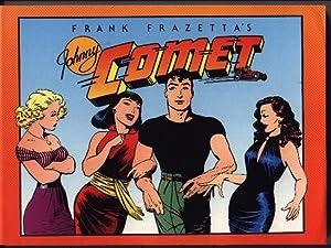 Frank Frazetta's Johnny Comet: Baldwin, Earl and