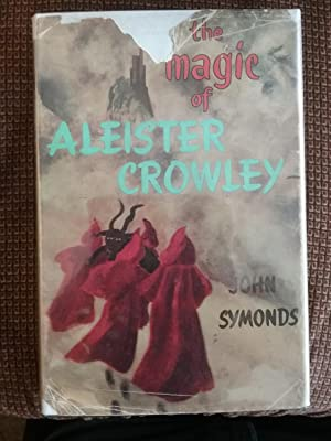 Magic Of Aleister Crowley