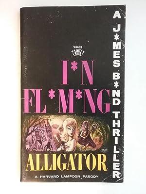 Alligator - A James Bond Thriller -: Fleming, NOT Ian
