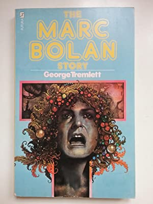 The Marc Bolan Story: Tremlett, George (T