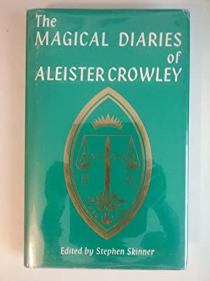 The Magical Diaries Of Aleister Crowley