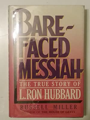 Bare Faced Messiah - The True Story Of L. Ron Hubbard