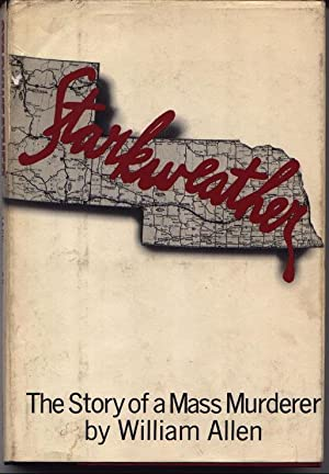 Starkweather - The Story Of A Mass Murderer