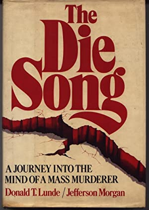 The Die Song - A Journey Into The Mind Of A Mass Murderer