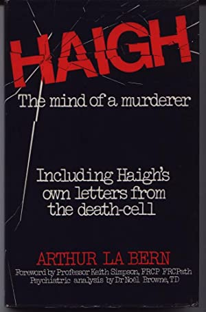 Haigh - The Mind Of A Murderer