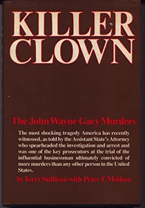 Killer Clown - The John Wayne Gacy Murders