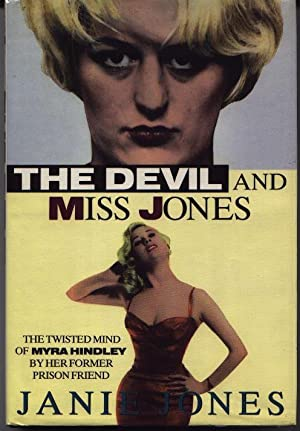 The Devil And Miss Jones - The Twisted Mind Of Myra Hindley