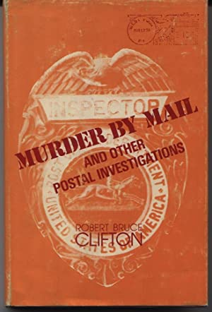 Murder By Mail And Other Postal Investigations