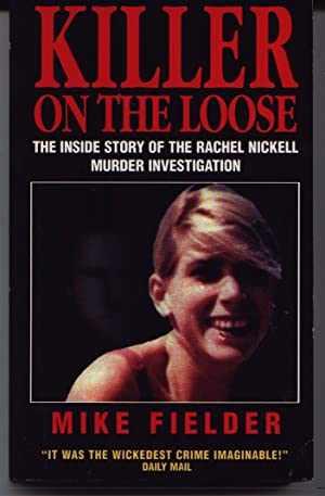 Killer On The Loose: Fielder, Mike (Rachel Nickell)