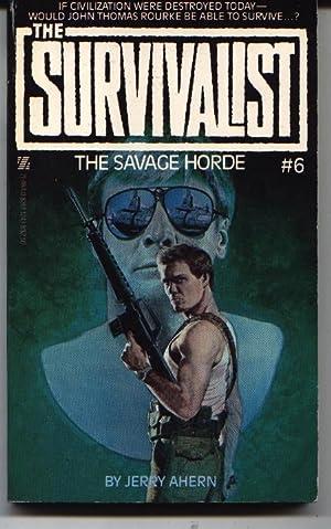 The Savage Horde Survivalist ,Jerry Ahern