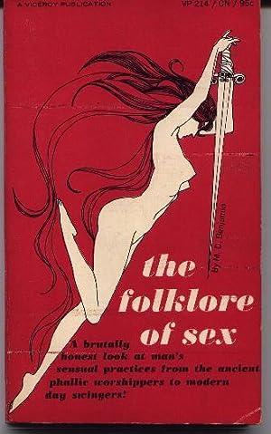 The Folklore Of Sex - Man's Sensual Customs: Benjamin, M. D.
