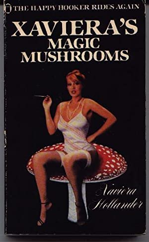 Xaviera's Magic Mushrooms