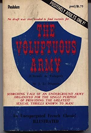 The Voluptuous Army (L'Armee De Volupte): Le Nismois, J.