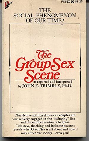 The Group Sex Scene: Trimble, John F.