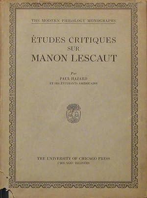 Etudes Critiques Sur Manon Lescaut: Hazard, Paul [Et Ses Etudiants Americains]