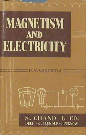 Fundamentals of Magnetism and Electricity: Vasudeva, D. N.