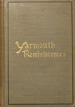 Yarmouth: Past and Present. A Book of Reminiscences: Lawson, J. Murray