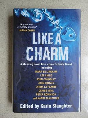 Like a Charm: Slaughter, Karin (edits