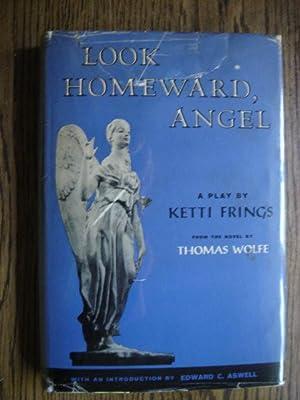 Look Homeward, Angel: Fring, Ketti; Wolfe,