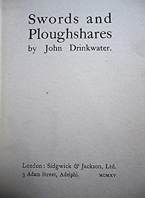 Swords and Ploughshares: Drinkwater, John