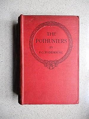 The Pothunters: Wodehouse, P.G.